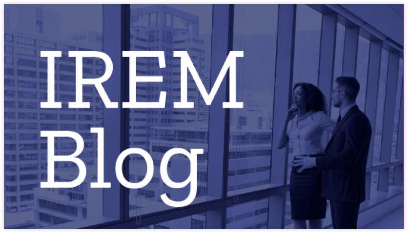 The IREM Blog, with expert perspective - Association for property managers membership