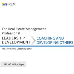 IREM White Paper on Leadership Development: Coaching and Developing (Download)