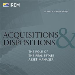 Acquisitions & Dispositions: The Role of The Real Estate Asset Manager