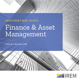 Investment Real Estate: Finance and Asset Management, Second Edition