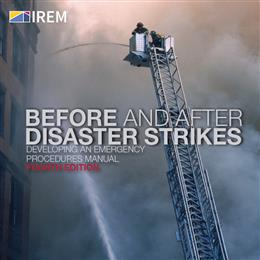 Before and After Disaster Strikes: Developing An Emergency Procedures Manual, 4th Edition